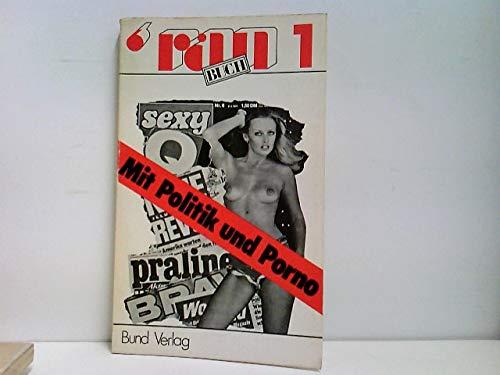 9783766301543: Mit Politik und Porno: Pressefreiheit als Geschäft belegt am Heinrich-Bauer-Verlag (Ran Buch ; 1) (German Edition)