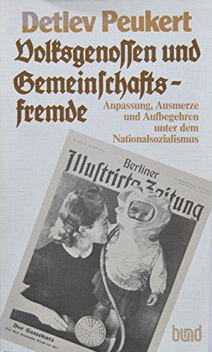 9783766305459: Volksgenossen und Gemeinschaftsfremde: Anpassung, Ausmerze und Aufbegehren unter dem Nationalsozialismus (German Edition)