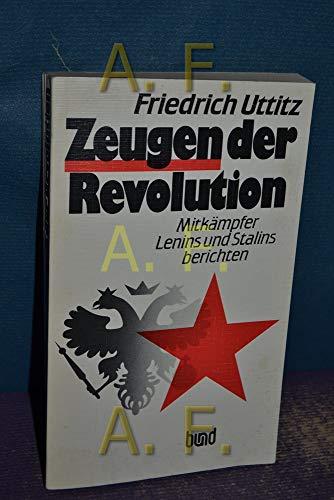 9783766308030: Zeugen der Revolution: Mitkämpfer Lenins und Stalins berichten