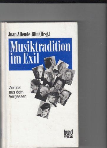 9783766324788: Musiktradition im Exil: Zurück aus dem Vergessen