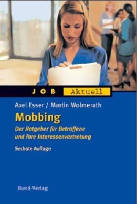 9783766332141: Mobbing. Der Ratgeber für Betroffene und ihre Interessenvertretung