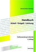 Handbuch Arbeit - Entgelt - Leistung: Tarifanwendung: Ehlscheid [Hrsg.], Christoph,
