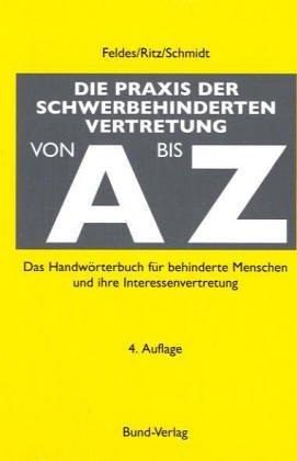 9783766336361: Die Praxis der Schwerbehindertenvertretung von A bis Z
