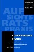 9783766337092: Aufsichtsratspraxis: Handbuch f�r die Arbeitnehmervertreter im Aufsichtsrat