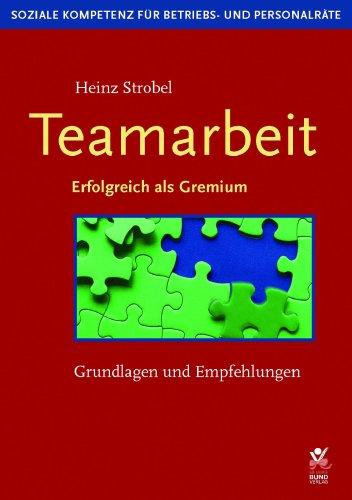 9783766337726: Teamarbeit. Grundlagen und Empfehlungen