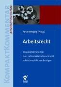 9783766338419: Arbeitsrecht: Kompaktkommentar zum Individualarbeitsrecht mit kollektivrechtlichen Bezügen