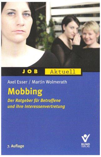 9783766338464: Mobbing: Der Ratgeber für Betroffene und ihre Interessenvertretung