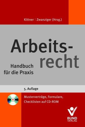 9783766339133: Arbeitsrecht: Handbuch für die Praxis. Mit zahlreichen Arbeitshilfen auf CD-ROM