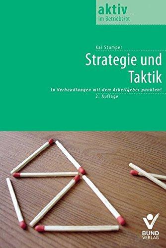 9783766339379: Strategie und Taktik: So punkten Sie in Verhandlungen mit dem Arbeitgeber