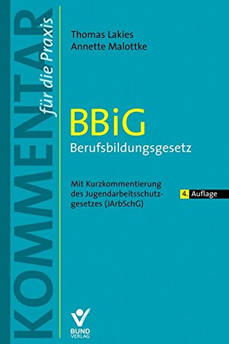 BBiG - Berufsbildungsgesetz, Kommentar: Thomas Lakies