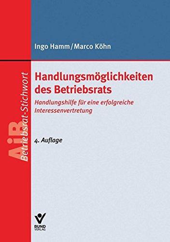 9783766360496: Hamm, I: Handlungsmöglichkeiten des Betriebsrats