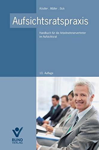 Aufsichtsratspraxis: Roland Köstler