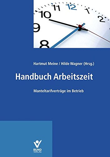 Handbuch Arbeitszeit: Hartmut Meine; Kay