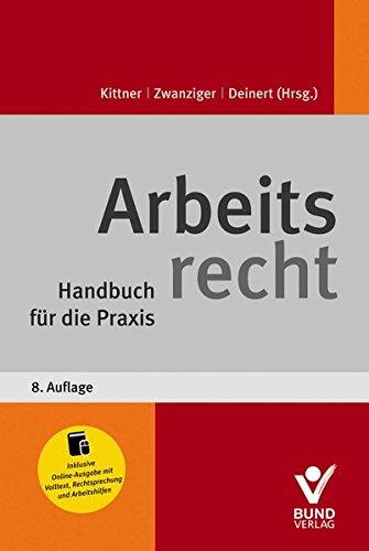 9783766364180: Arbeitsrecht: Handbuch f�r die Praxis inkl. Online-Ausgabe mit zahlreichen Arbeitshilfen