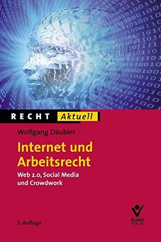 9783766364272: Internet und Arbeitsrecht (Recht Aktuell)