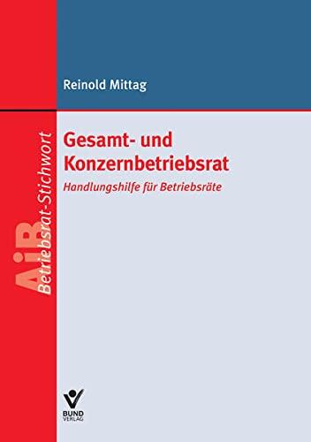 9783766364302: Gesamt- und Konzernbetriebsrat: Handlungshilfe für Betriebsräte