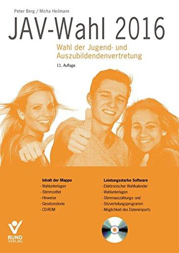 9783766365002: JAV-Wahl 2016: Wahl der Jugend- und Auszubildendenvertretung