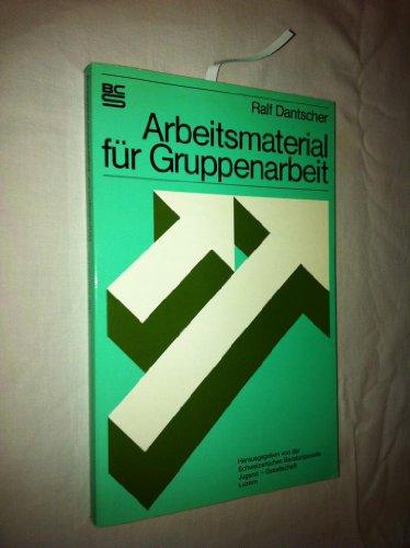 9783766430397: Arbeitsmaterial fuer Gruppenarbeit. (Taschenbuch)