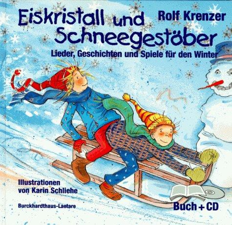 9783766493514: Eiskristall und Schneegestöber, m. CD-Audio