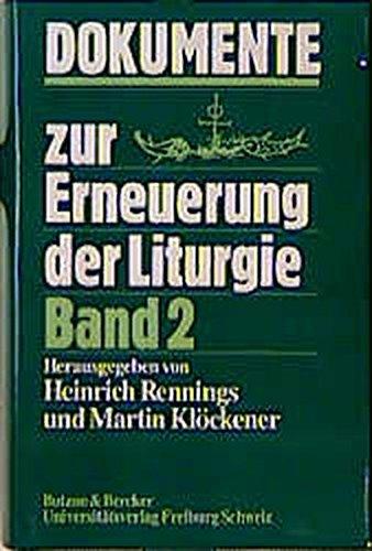 9783766600776: Dokumente zur Erneuerung der Liturgie, Bd.2, Dokumente des Apostolischen Stuhls 1973-1983