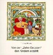 9783766602718: Von den ' Zehn Geboten' den Kindern erzählt.