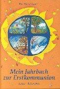 9783766602800: Mein Jahrbuch zur Erstkommunion.