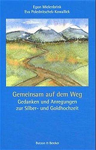 9783766603692: Gemeinsam auf dem Weg: Gedanken und Anregungen zur Silber- und Goldhochzeit