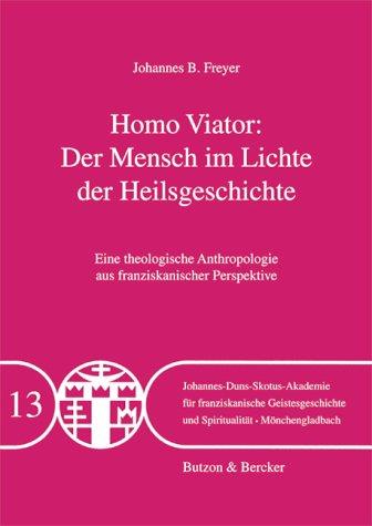 9783766604378: Homo Viator - Der Mensch im Lichte der Heilsgeschichte