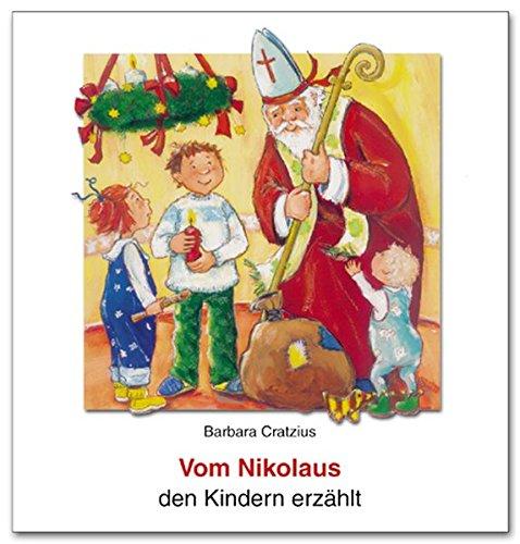 9783766606020: Vom Nikolaus den Kindern erzählt
