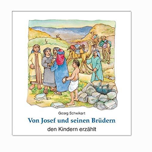 9783766607249: Von Josef und seinen Brüdern den Kindern erzählt