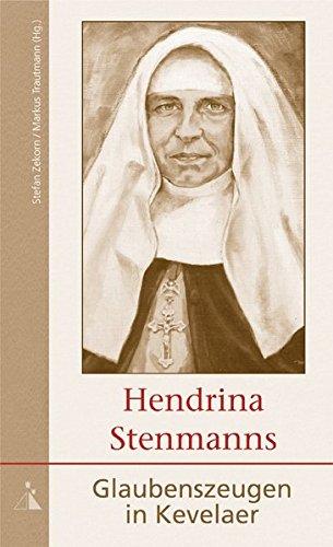 9783766612489: Hendrina Stenmanns: Glaubenszeugen in Kevelaer