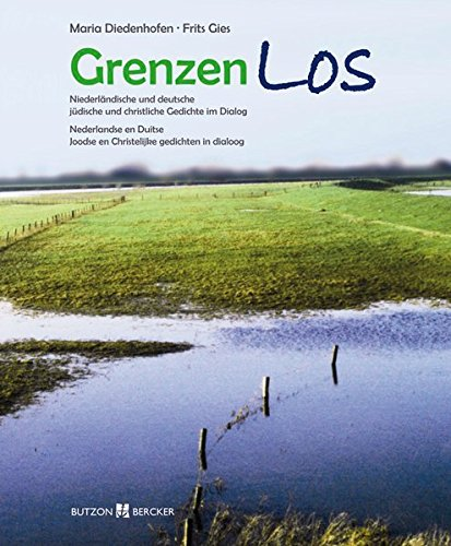 9783766612502: GrenzenLos: Niederländische und deutsche, jiddische und christliche Gedichte im Dialog