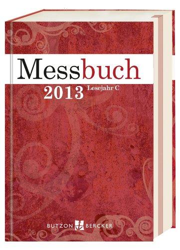 Messbuch 2013 Lesejahr C: Sandherr-Klemp, Dorothee
