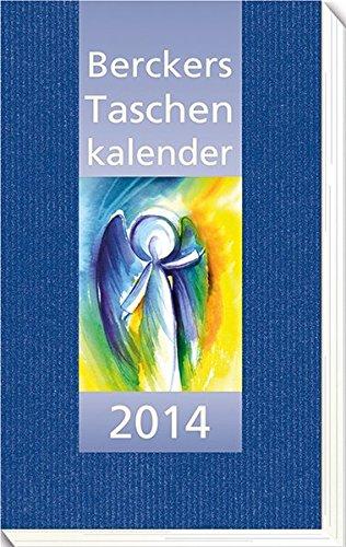 9783766616340: Berckers Taschenkalender 2014