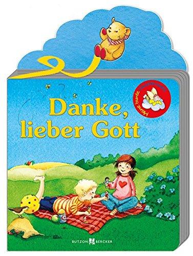 9783766616982: Danke, lieber Gott