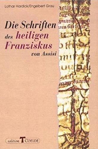 9783766620699: Die Schriften des heiligen Franziskus von Assisi