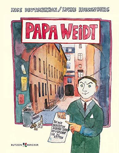 Papa Weidt - Inge Deutschkron