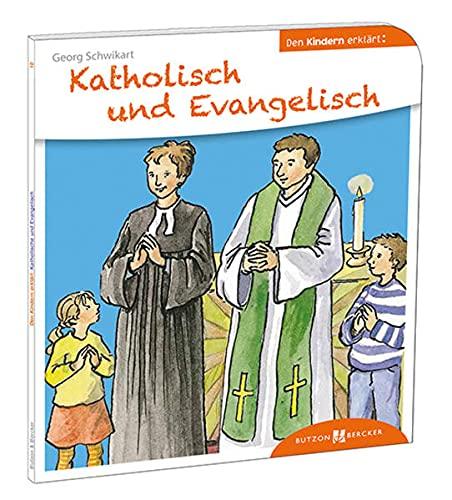 9783766630100: Katholisch und Evangelisch den Kindern erklärt