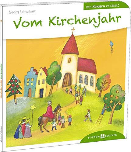 9783766630186: Vom Kirchenjahr den Kindern erz�hlt