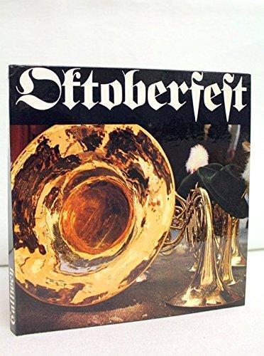 9783766701077: Oktoberfest : The Oktoberfest, portrait of a fair.