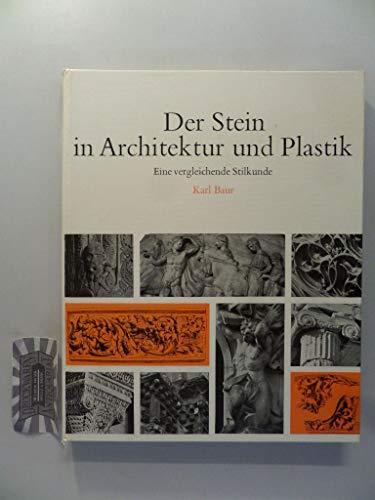 9783766701091: Der Stein in Architektur und Plastik.. Eine vergleichende Stilkunde