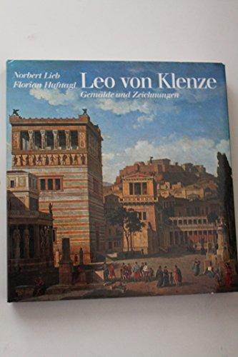 Leo von Klenze : Gemälde u. Zeichn.: Lieb, Norbert, Florian