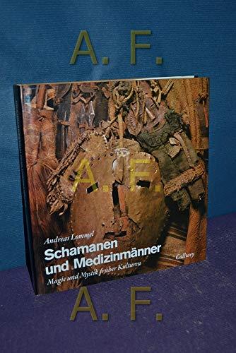 9783766705075: Schamanen und Medizinmänner. Magie und Mystik früher Kulturen.