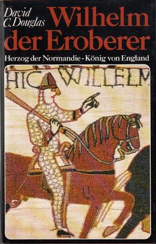 9783766705136: Wilhelm der Eroberer.