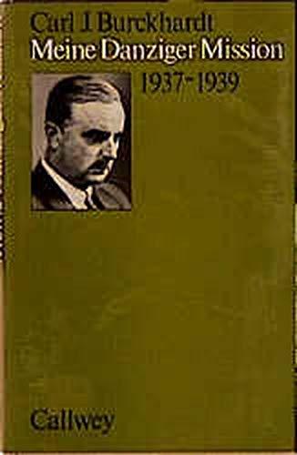9783766705167: Meine Danziger Mission 1937-1939