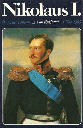 Nikolaus I. von Rußland. 1796 - 1855. (9783766705648) by [???]