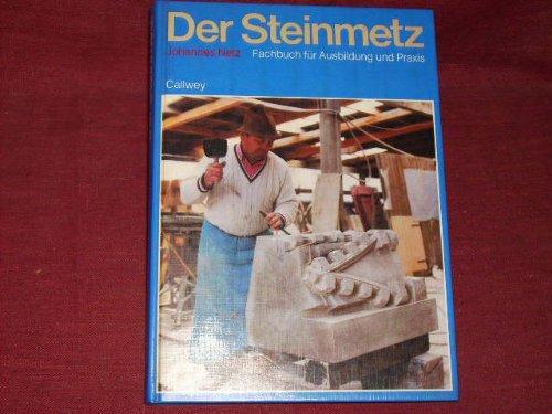 9783766707406: Der Steinmetz. Fachbuch für Ausbildung und Praxis