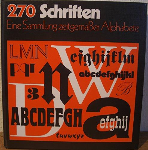 9783766707499: 270 Schriften. Eine Sammlung zeitgemässer Alphabete