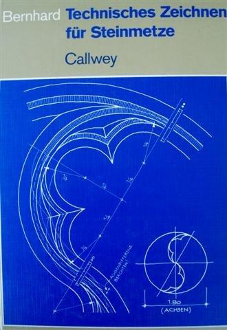 9783766709165: Technisches Zeichnen für Steinmetze. Geometrie in Stein