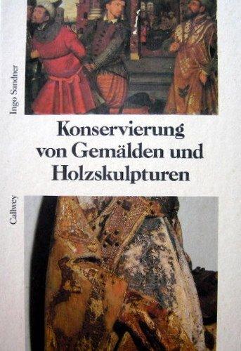 9783766709523: Konservierung von Gemälden und Holzskulpturen.